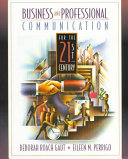Business and Professional Communication for the 21st Century Book PDF
