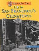 Life in San Francisco s Chinatown