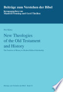 New Theologies of the Old Testament and History