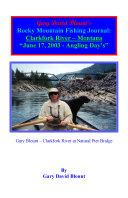 BTWE Clarkfork River - June 17, 2003 - Montana