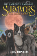 Pdf Survivors: The Gathering Darkness #4: Red Moon Rising Telecharger