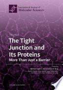 The Tight Junction and Its Proteins  More Than Just a Barrier Book