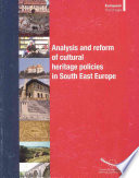 Analysis And Reform Of Cultural Heritage Policies In South East Europe