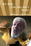 MY WAY  The only way I know  Book