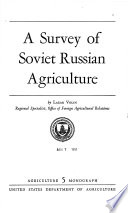 A Survey of Soviet Russian Agriculture