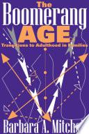 The Boomerang Age