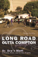 Long Road Outta Compton