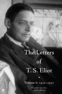 The Letters of T  S  Eliot Volume 6  1932   1933
