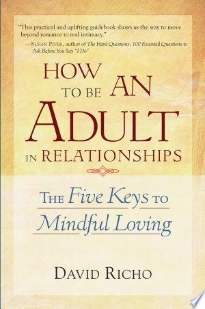 How+to+Be+an+Adult+in+Relationships