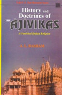 History and Doctrines of the Ajivikas, a Vanished Indian Religion