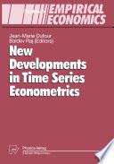New Developments in Time Series Econometrics