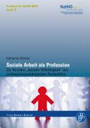 Soziale Arbeit als Profession: Zur Karriere