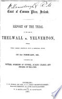 Report of the Trial in the Case of Thelwall V  Yelverton