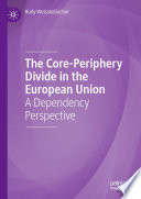 The Core Periphery Divide in the European Union