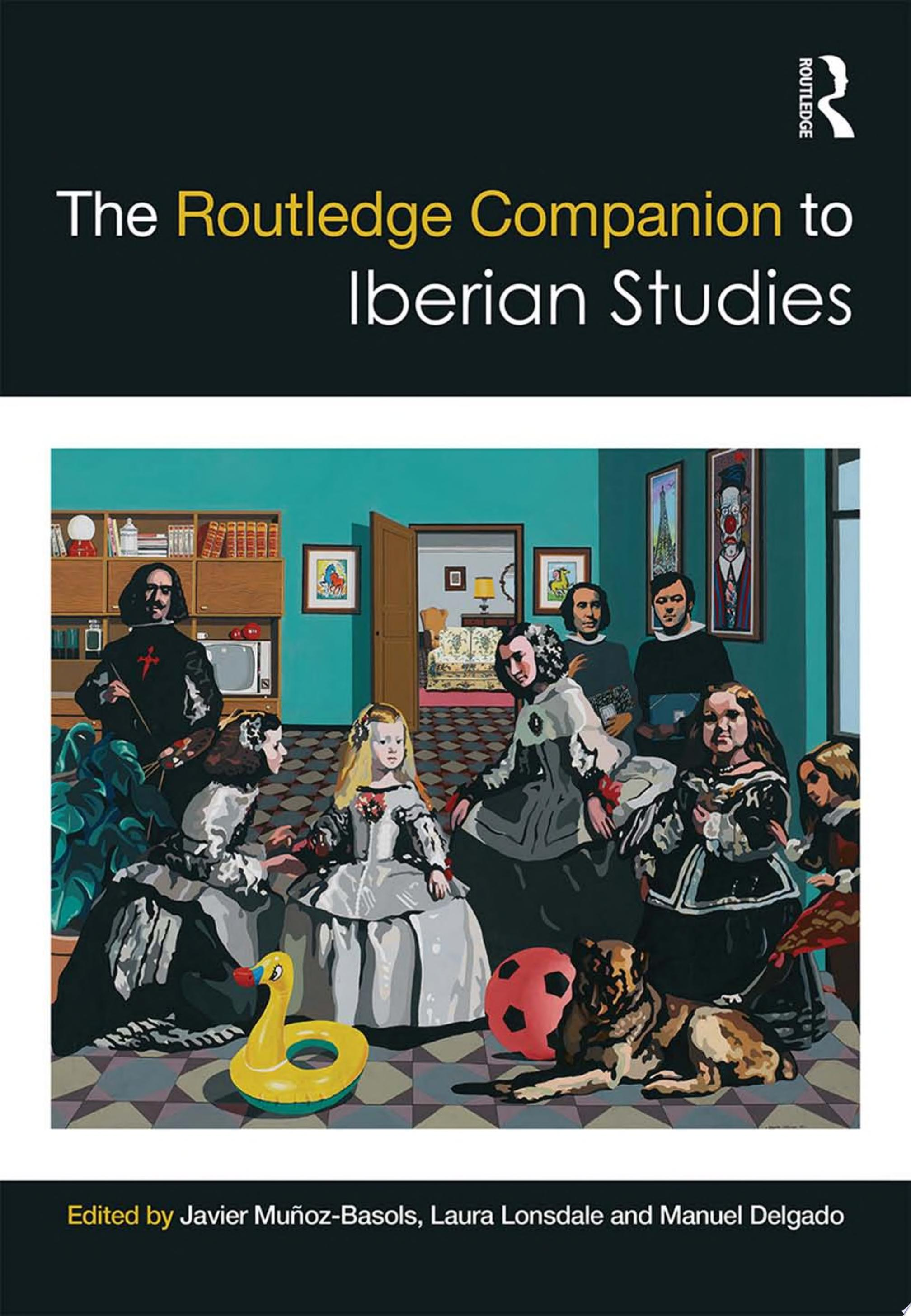 The Routledge Companion to Iberian Studies
