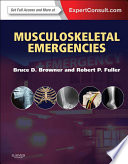 """Musculoskeletal Emergencies E-Book"" by Bruce D. Browner, Robert P. Fuller"