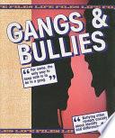 Gangs & Bullies