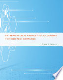Entrepreneurial Finance and Accounting for High-Tech Companies