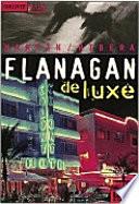 Flanagan de luxe  : Kriminalroman