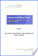 Cultural and Ethical Turns: Interdisciplinary Reflections on Culture, Politics and Ethics