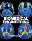 Encyclopedia of Biomedical Engineering