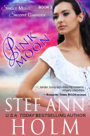 Pink Moon  Single Moms  Second Chances Series  Book 3