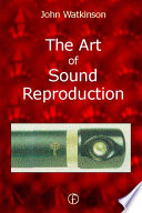 Cover of The Art of Sound Reproduction