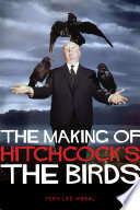 The Making of Hitchcock s The Birds Book PDF