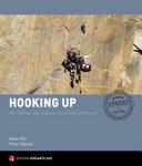 Hooking Up  The Ultimate Big Wall and Aid Climbing Manual  Ediz  Illustrata
