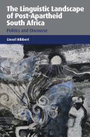The Linguistic Landscape of Post-Apartheid South Africa