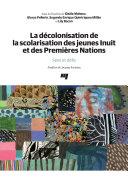Pdf La décolonisation de la scolarisation des jeunes Inuit et des Premières Nations Telecharger