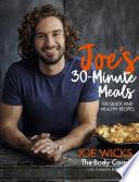 Joe's 30 Minute Meals