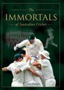 Immortals of Cricket