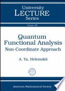 Quantum Functional Analysis