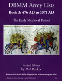 DBMM Army Lists Book 3  The Early Medieval Period 476 AD to 1971 AD