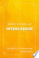 Rees Howells  Intercessor