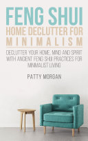 Feng Shui Home Declutter For Minimalism