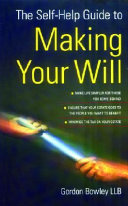 The Self help Guide to Making Your Will