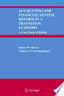 Accounting and Financial System Reform in a Transition Economy: A Case Study of Russia