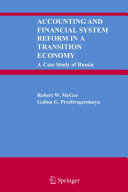 Accounting and Financial System Reform in a Transition Economy  A Case Study of Russia
