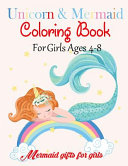 Unicorn & Mermaid Coloring Book for Girls Ages 4-8