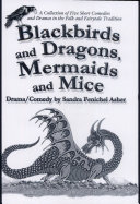 Blackbirds and Dragons, Mermaids and Mice ebook