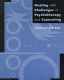 Dealing with Challenges in Psychotherapy and Counseling