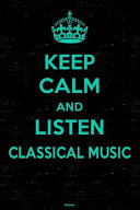 Keep Calm and Listen Classical Planner