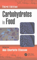 Carbohydrates in Food, Third Edition