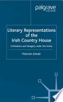 Literary Representations of the Irish Country House