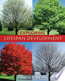Exploring Lifespan Development + Grade Aid Workbook With Practice Tests for Exploring Lifespan Development