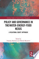 Policy and Governance in the Water-Energy-Food Nexus