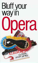 The Bluffer s Guide to Opera