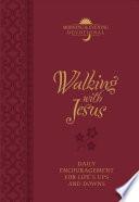 Walking with Jesus  Morning   Evening Devotional